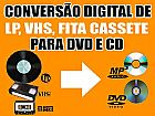 Passamos fita de video para dvd