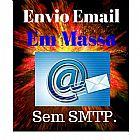 Sistema para envio de email em massa sem usar smtp