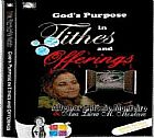 God´s purpose in tithes and offerings