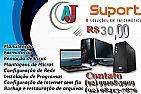 Formatação 30,00 r$ aj informatica br