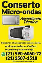 Conserto microondas - assistencia tecnica micro-ondas