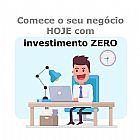 Comece o seu negocio hoje com investimento zero!
