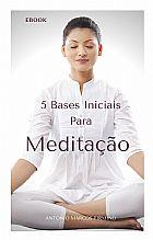 E-book meditacao - 5 bases iniciais