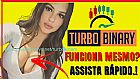 Turbo binary funciona? o turbo binary e confiavel?