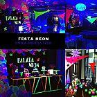 Festa neon - decoracao neon e festa completa- tema balada