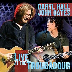 CD Daryl Hall And John Oates - Unplugged Live At Troubadour