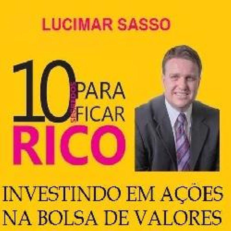 10 Segredos para Ficar Rico Investindo em Acoes na Bolsa de Valores