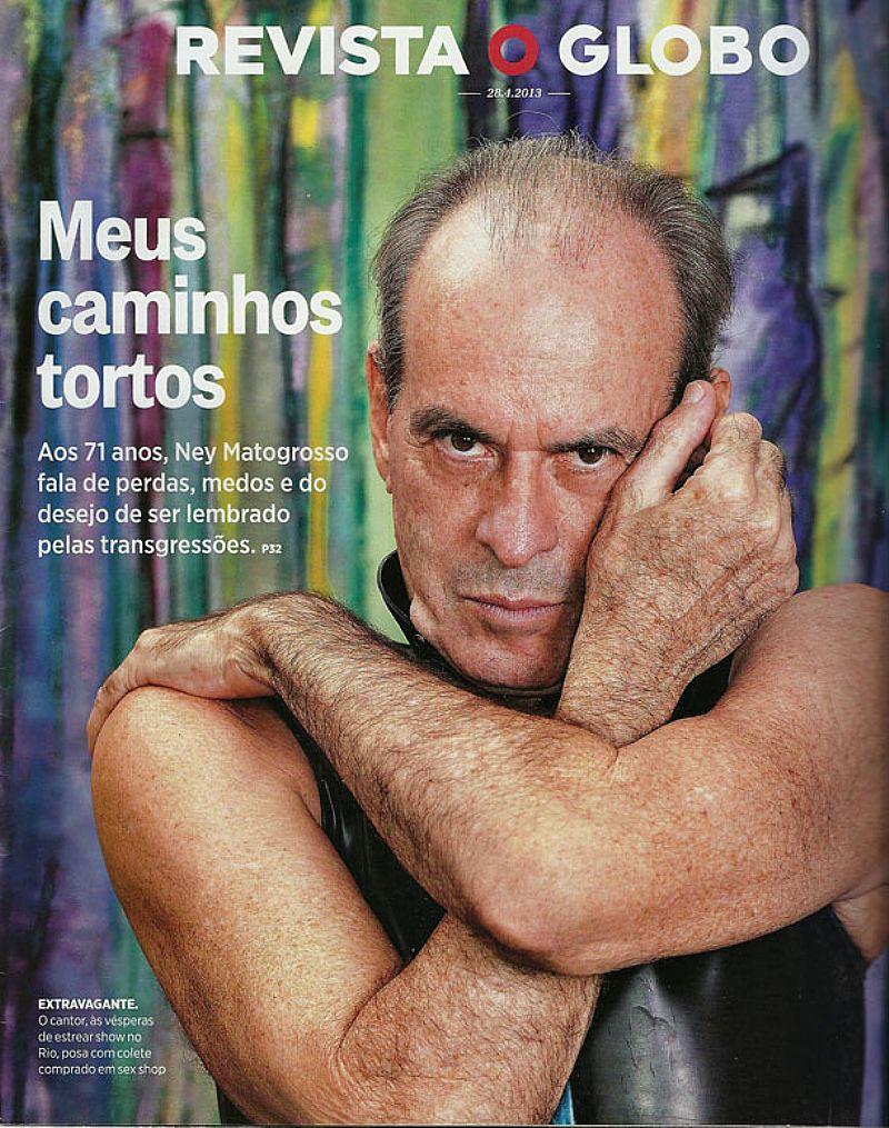 Ney Matogrosso,   Meus Caminhos Tortos,   Revista Canal de 28-04-2013