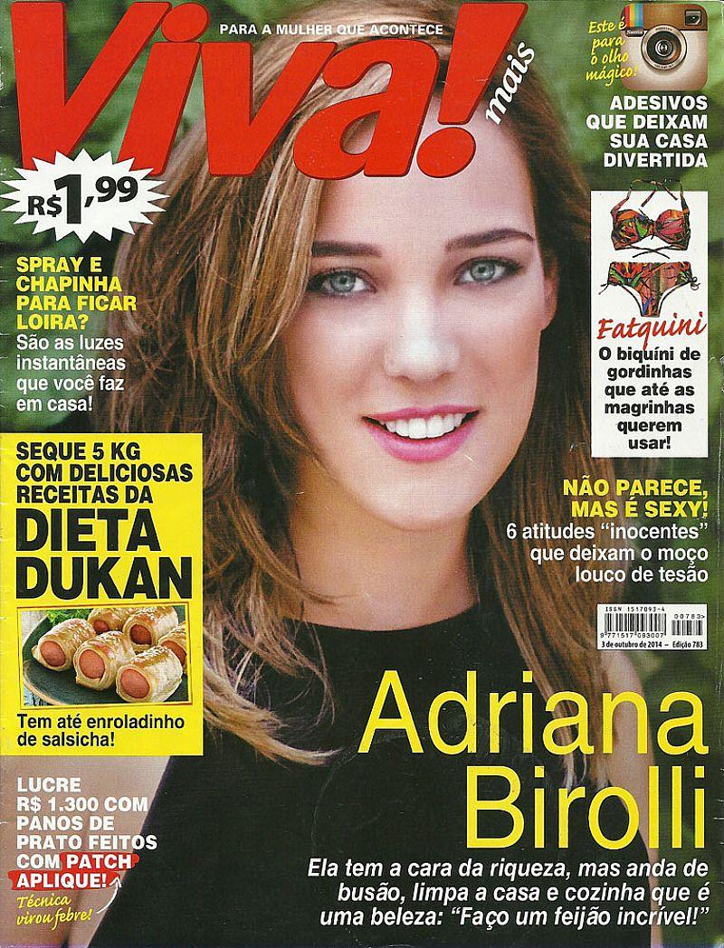 Adriana Birolli,   Ela Tem Cara de Riquesa,   Mas Anda de ônibus,   Revista Viva Mais nº 783