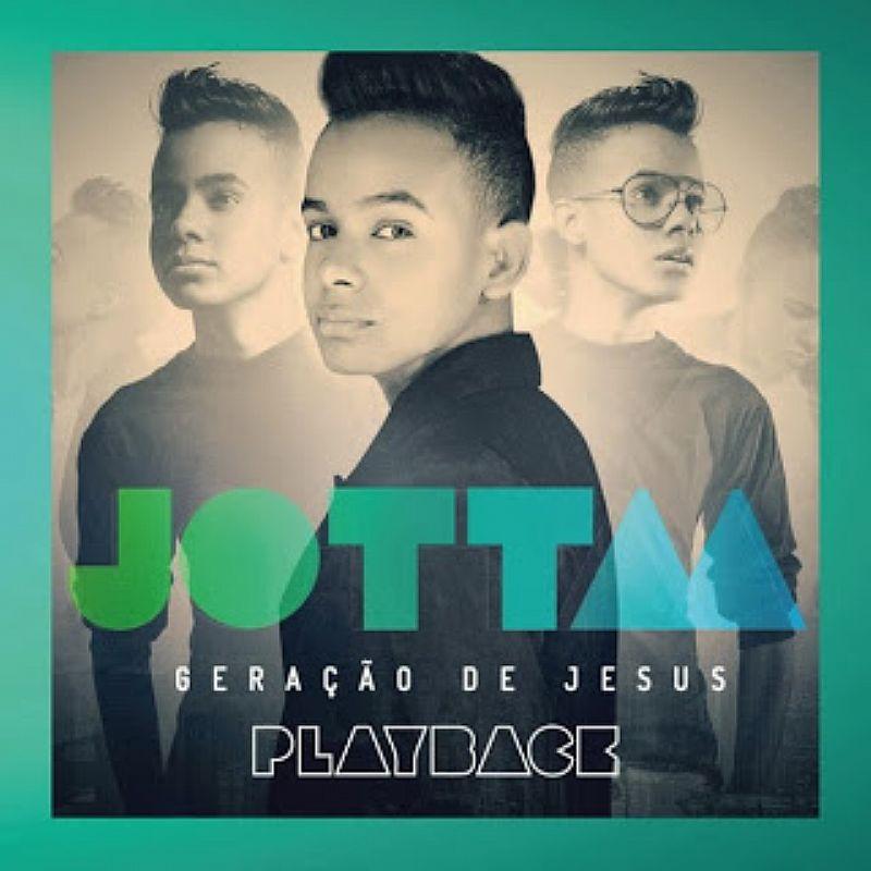Playback geracao de jesus jotta a novo lacrado e original central gospel - última unidade
