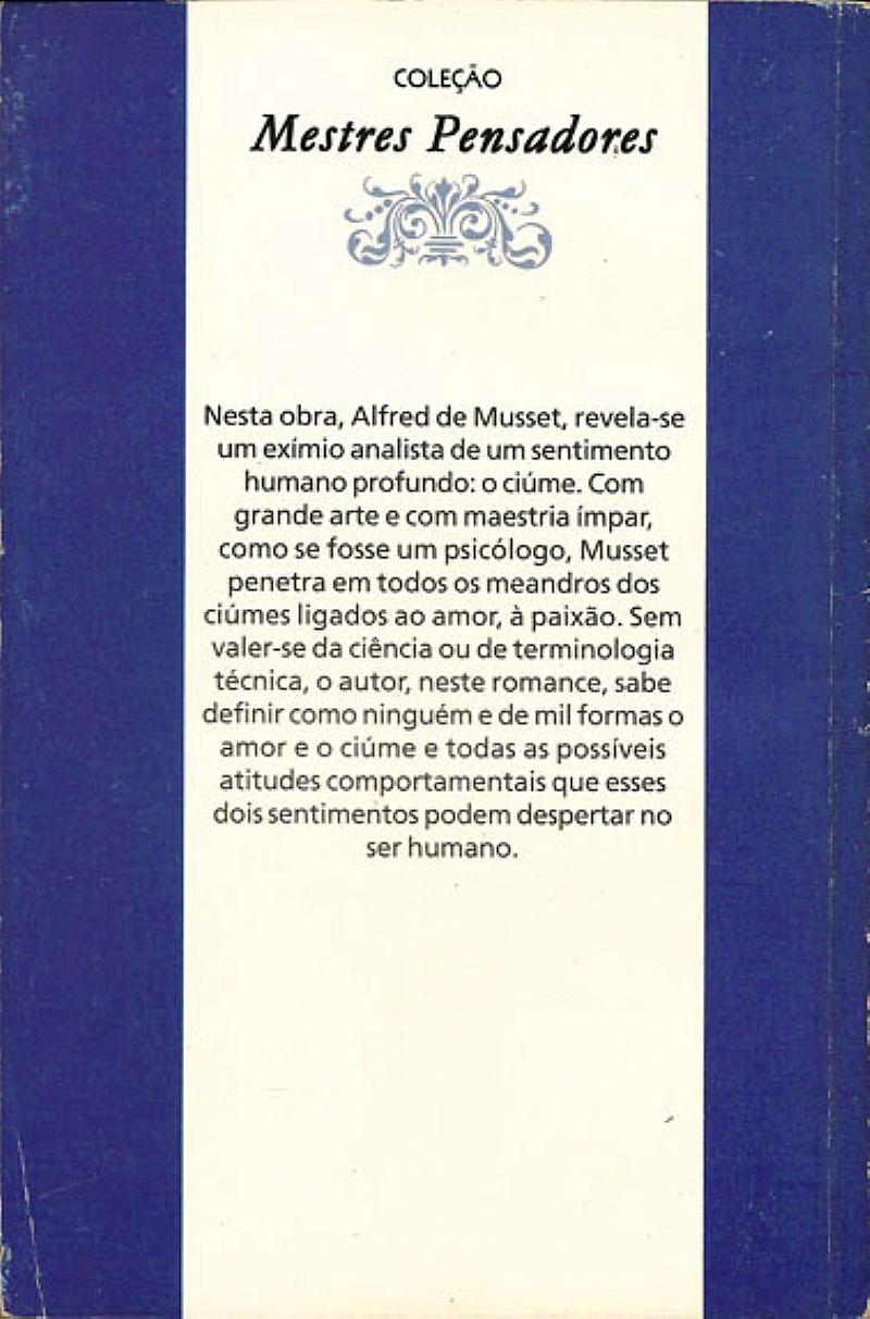 Satiricon (Petrônio),  A Confissao de Um Filho do Seculo (Alfred de Musset),  Colecao Mestres Pensadores