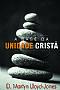 A Base da Unidade Crista