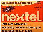Chip/nextel radio ilimitado 0 minutos telefone taxa de adesao r$250,  00