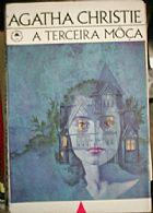 A Terceira Moca - Agatha Christie