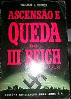 Ascensao e queda do III Reich 2� Volume
