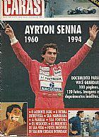 dicao especial da morte do piloto de formula 1 ayrton senna do brasil revista ca