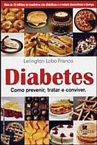 LIVRO Diabetes, como Previnir, Tratar e Conviver
