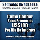 Como ganhar seus primeiro $ 100 por dia na internet
