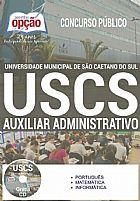 Apostila - AUXILIAR ADMINISTRATIVO I - Universidade Municipal de Sao Caetano do Sul (USCS)