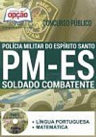 Apostila - SOLDADO COMBATENTE - Policia Militar / ES