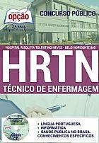 Apostila - T�CNICO DE ENFERMAGEM - Hospital Risoleta Tolentino Neves (HRTN)