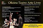 Oficina Teatro Arte Livre - Vagas abertas!!!