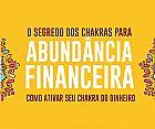 O segredo dos chakras para abundancia financeira